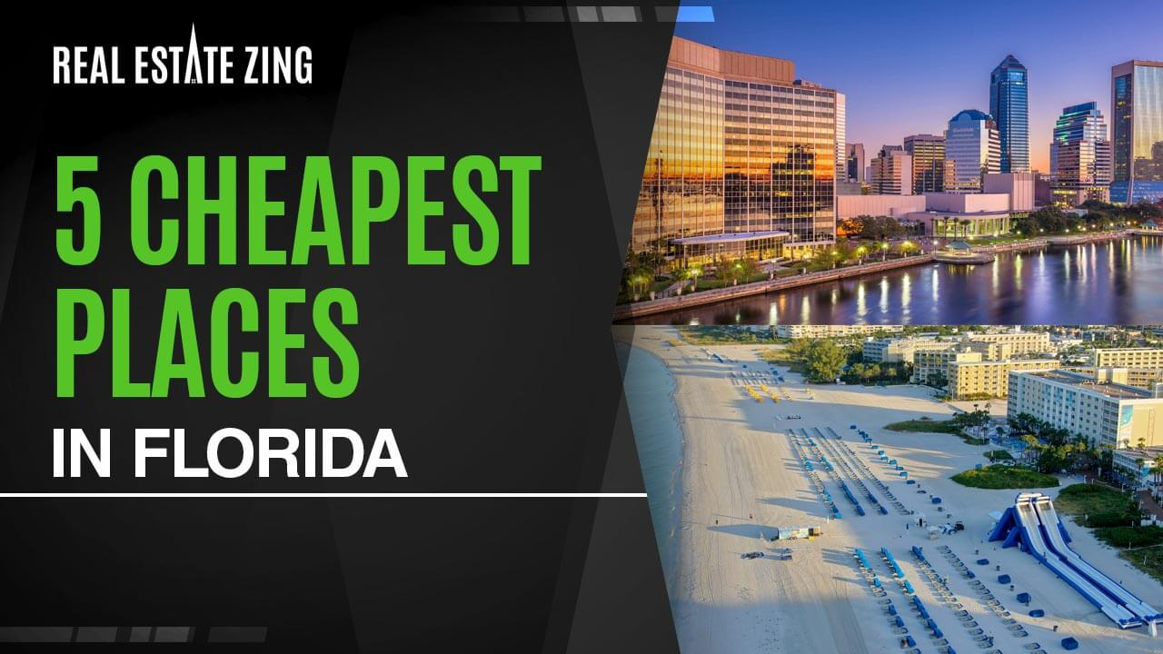 5 Cheapest Places To Live In Florida: Most Affordable Cities!